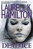 """""""Dead Ice (Anita Blake, Vampire Hunter)"""" av Laurell K. Hamilton"""