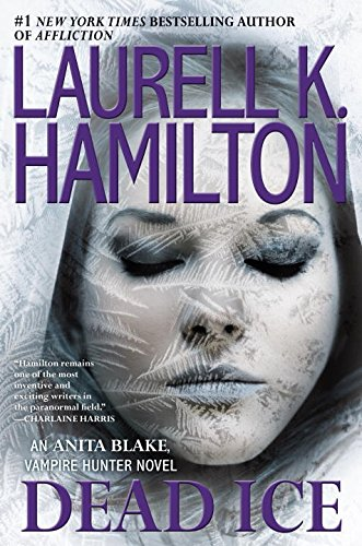 Dead Ice - Book #24 of the Anita Blake, Vampire Hunter