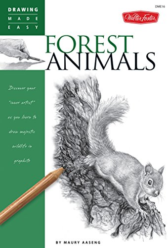 Forest Animals: Discover your inner artist as you learn to draw majestic wildlife in graphite (Drawing Made Easy)