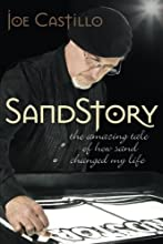 SandStory: The Amazing Tale of How Sand Changed My Life