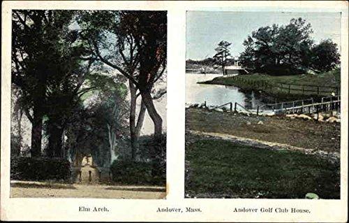 (Elm Arch and Andover Golf Club House Andover, Massachusetts Original Vintage Postcard )