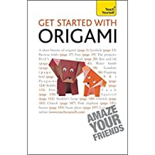 Get Started with Origami (Teach Yourself) by Robert Harbin (2011-04-01)