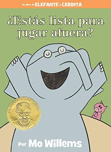 ¿Estás lista para jugar afuera? (Spanish Edition) (An Elephant and Piggie Book)