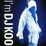 I'm DJ Koo