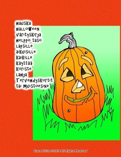 hauska halloween värityskirja helppo taso lapsille aikuisille kaikille käyttää koriste lahja Tervehdyskortit tai muistoesine (Finnish Edition) -