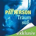 Träum süß: Das Recht der Vergeltung (Ein Mark-Appleton-Thriller) Hörbuch von Aaron Patterson Gesprochen von: Oliver Preusche