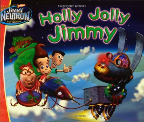 Holly Jolly Jimmy (Jimmy Neutron) (Jimmy A Christmas Neutron)