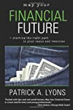 Map Your Financial Future, Patrick Lyons, 1411686772
