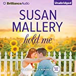Hold Me: A Fool's Gold Romance, Book 16 | Susan Mallery