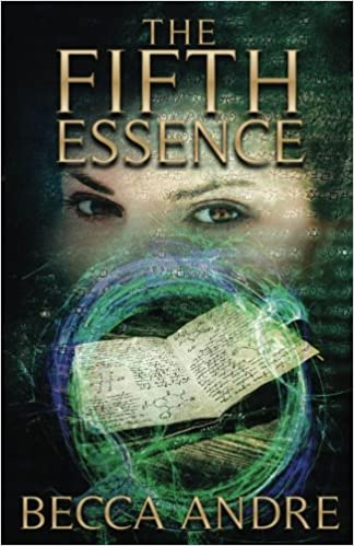 The Fifth Essence: Becca Andre: 9781546360971: Amazon com: Books