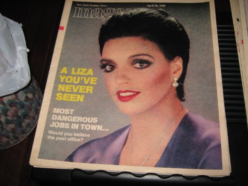 Liza Minelli (A Liza You've Never Seen , Liza & The Mego Effect , Most Dangerous Jobs In Town, April 20 , 1980)