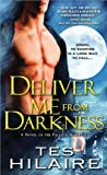 Deliver Me from Darkness, Tes Hilaire, 1402264348