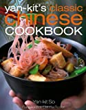 Classic Chinese Cookbook, Yan-Kit So and Kit So, 0756623510
