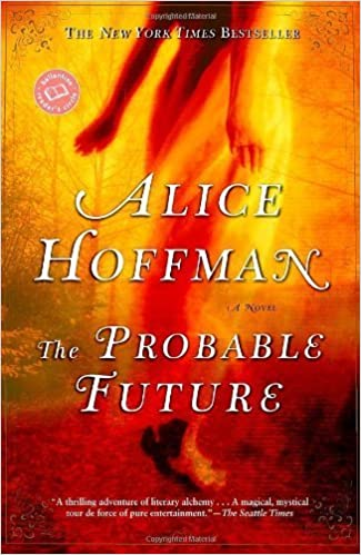 Book The Probable Future (Ballantine Reader's Circle) by Alice Hoffman (2004-06-01)