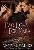Two Doms for Kara (The Dungeon Fantasy Club Book 3)