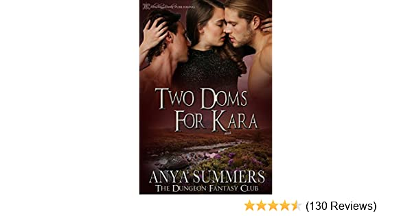 Two doms for kara the dungeon fantasy club book 3 kindle edition two doms for kara the dungeon fantasy club book 3 kindle edition by anya summers blushing books romance kindle ebooks amazon fandeluxe Images