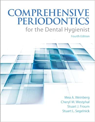 Comprehensive Periodontics for the Dental Hygienist (4th Edition)