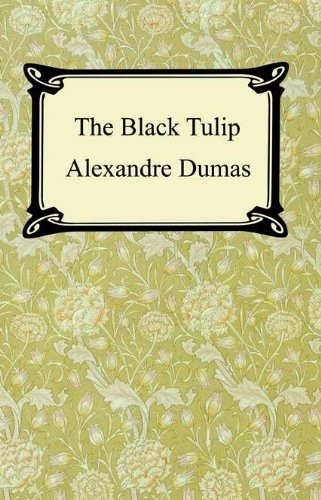 The Black Tulip [with Biographical Introduction]