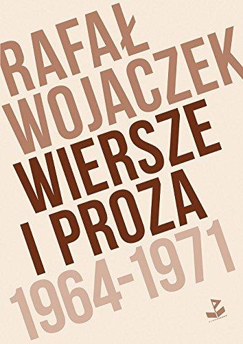 Wiersze I Proza 1964 1971 9788363129705 Amazoncom Books