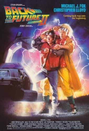 Amazon.com: Back to the Future, Part 2 Movie Poster (27 x 40 Inches - 69cm  x 102cm) (1989) -(Michael J. Fox)(Christopher Lloyd)(Lea Thompson)(Thomas  F. Wilson)(Harry Waters Jr.)(Charles Fleischer): Toys & Games