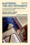 MOT HOSEA JONAH (Communicator's Commentary: Mastering the Old Testament) (Vol 20)