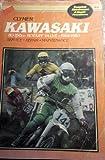 Kawasaki 80-350cc Rotary Valve Singles, 1966-1980, Clymer Publishing, 0892871520