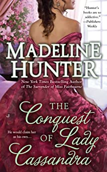 The Conquest of Lady Cassandra (Fairbourne Quartet Book 2) by [Hunter, Madeline]