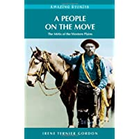 A People on the Move: The Métis of the Western Plains
