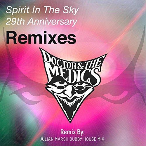 Spirit in the Sky 29th Anniversary Remix, Pt. 2 (Julian Marsh Dubby House Mix)