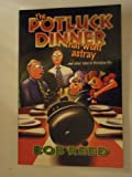 The Potluck Dinner That Went Astray, Bob Reed, 1573120413