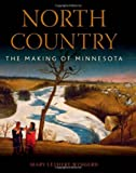 North Country: The Making of Minnesota