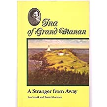 Ina of Grand Manan: A Stranger from Away