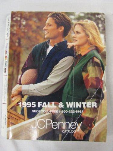 J C Penney Fall/Winter Catalog 1995 (Jcpenney Catalog)