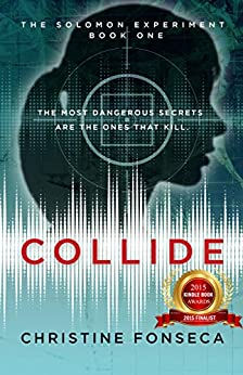 Collide (The Solomon Experiments Book 1) by [Fonseca, Christine]