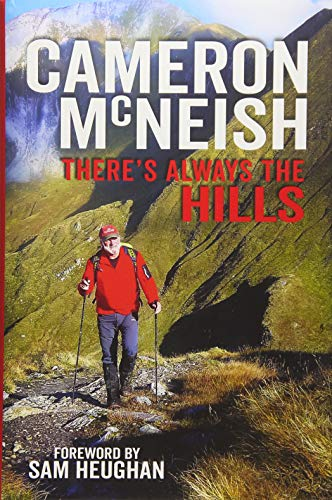 Theres Always the Hills [Cameron McNeish] (Tapa Dura)