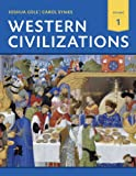 Western Civilizations, Joshua Cole and Carol Symes, 0393922146