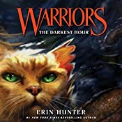 The Darkest Hour: Warriors, Book 6 | Erin Hunter