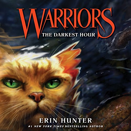 Warriors Erin Hunter Book Review: The Darkest Hour: Warriors, Book 6 Audiobook [Free