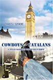 Cowboys and Catalans, Charles Sizemore, 0595377165