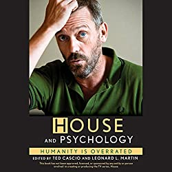 'House' and Psychology: Humanity Is Overrated
