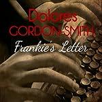 Frankie's Letter | Dolores Gordon-Smith