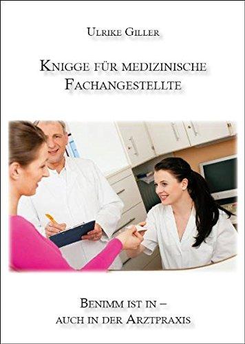 Knigge für medizinische Fachangestellte: Benimm ist in - auch in der Arztpraxis