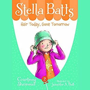 Hair Today, Gone Tomorrow: Stella Batts, Book 2 Audiobook