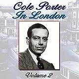 Cole Porter In London, Vol. 2