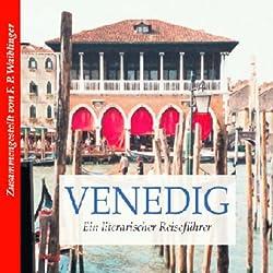 Literarischer Reiseführer Venedig