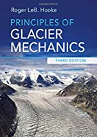 Principles of Glacier Mechanics, 3rd Edition Front Cover