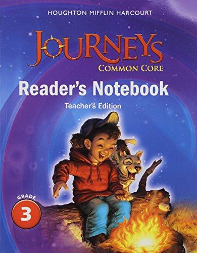 Journeys: Common Core Reader's Notebook Teachers Edition Grade 3