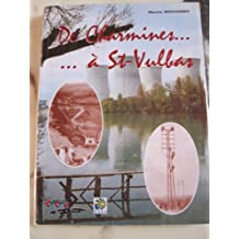 De Charmines à Saint-Vulbas : Une histoire des travailleurs du gaz et de l'électricité du Jura, des Pays de l'Ain et du Beaujolais