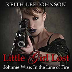 Johnnie Wise in the Line of Fire