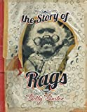 The Story of Rags, Betty Burton, 1483621375